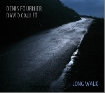 denis fournier - david caulet - long walk