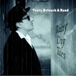 terry brisack & band - rainy day tales