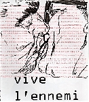 charles pennequin / philippe boisnard - vive l'ennemi / lo moth project