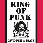 david peel & death - king of punk