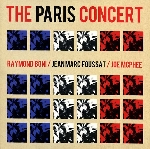 boni / foussat / mcphee - the paris concert