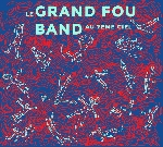 le grand fou band - au 7ème ciel