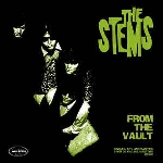 the stems - from the vault (singles, ep's and rarities from oz garage masters 1983-87)