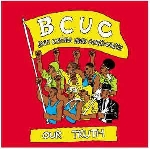 bcuc (bantu continua uhuru consciousness) - our truth