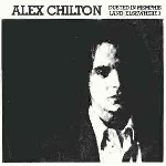 alex chilton - dusted in memphis (and elsewhere)
