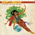 v/a - egypt & lebanon (cosmic arabic disco & searing dance floor bangers 1974-1985)
