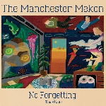 the manchester mekon - no forgetting he album
