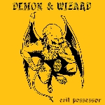 demon & wizard - evil possession