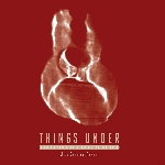 jean-baptiste favory - things under (organic compositions for guitars and electronics)