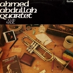 ahmed abdullah quartet - liquid magic