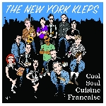 the new york kleps - cool soul cuisine française