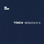 v/a + jon wozencroft - touch movements