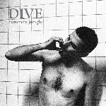 dive - concrete jungle