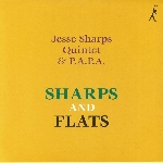 jesse sharpas quintet & p.a.p.a. - sharps and flats