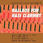 david murray quartet - ballads for bass clarinet