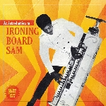 ironing board sam - an introduction to ironing board sam
