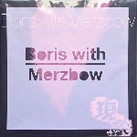 Boris with Merzbow - gensho part 1 & 2 (pink baby / purple vinyl)