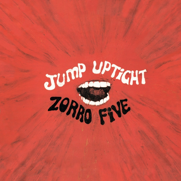 Jump Uptight - Zorro Five