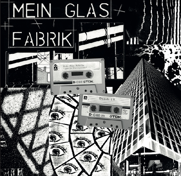 Mein Glass Fabrik - Exotic Percussion / Death TV - Recordings 1979-81