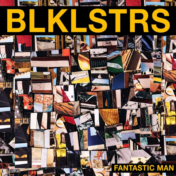 blacklisters (blklstrs) - fantastic man (yellow translucent)