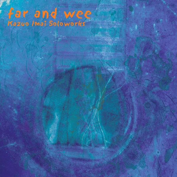 kazuo imai - far and wee