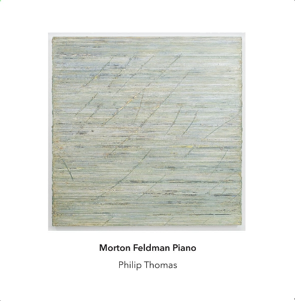 philip thomas - morton feldman piano