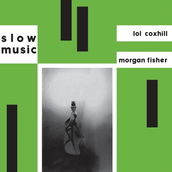 Lol Coxhill & Morgan Fisher - Slow Music