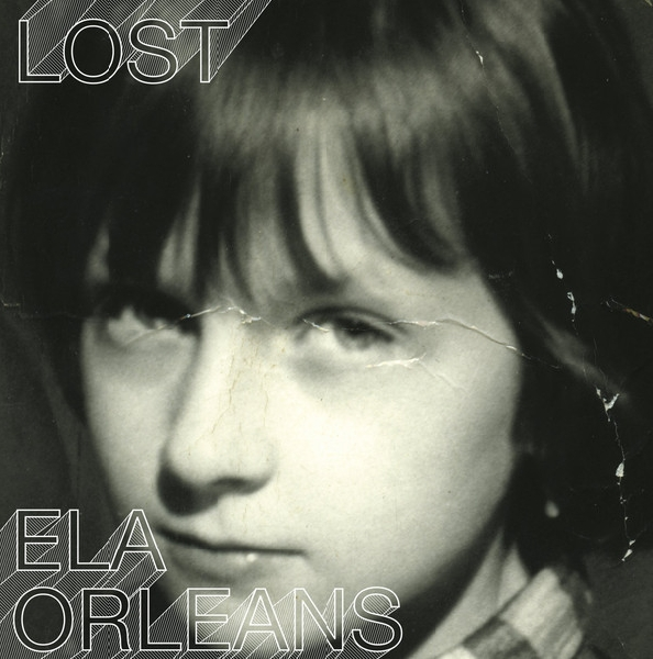 ela orleans - lost (remastered)