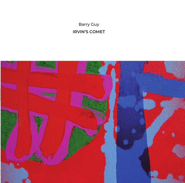 Barry Guy - Irvin's Comet
