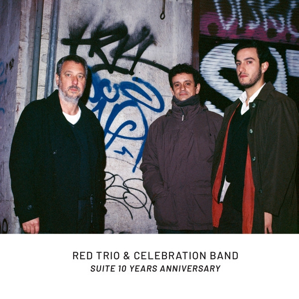 Red Trio & Celebration Band  - Suite 10 Years Anniversary