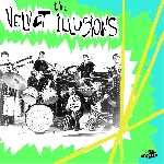 the velvet illusions (record store day 2015 release) - s/t