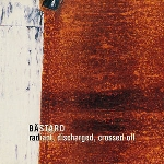 bästard - radiant, discharged, crossed-off