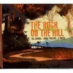 lol coxhill - barre phillips - jt bates - the rock on the hill