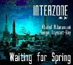 interzone (khaled aljaramani - serge teyssot-gay - waiting for spring