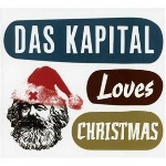 das kapital (poulsen - perraud - erdmann) - loves christmas