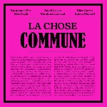 emmanuel bex - david lescot ... - la chose commune