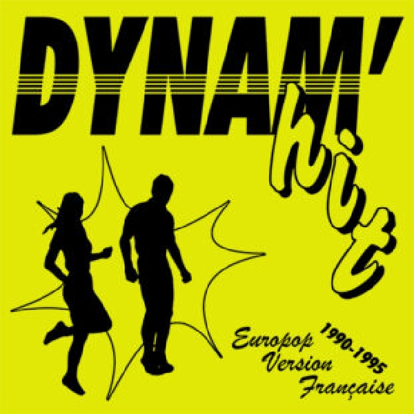 v/a - dynam'hit europop version française (1990-1995)