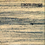 micro:mega (sylvain chauveau) - where we go we don't need it anymore