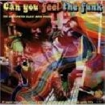 v/a - can you feel the funk (the undisputed black mind power)