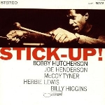 bobby hutcherson (henderson - tyner - lewis - higgins) - stick-up