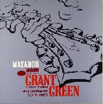 grant green (tyner - cranshaw - jones) - matador
