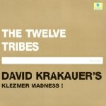 david krakauer (klezmer madness) - the twelve tribes