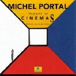 michel portal - cinemas