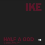 ike yard - half a god / cherish 8 remixes