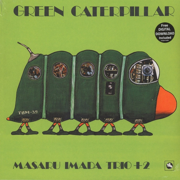 Masaru Imada Trio +2 - Green Caterpillar