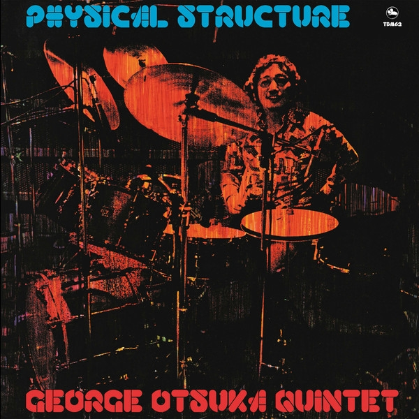 George Otsuka Quintet - Physical Structure