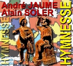 andré jaume - alain soler - hymnesse