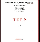 roscoe mitchell quintet - turn