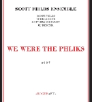 scott fields ensemble - we were the phliks