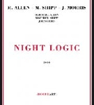 marshall allen - matthew shipp - joe morris - night logic